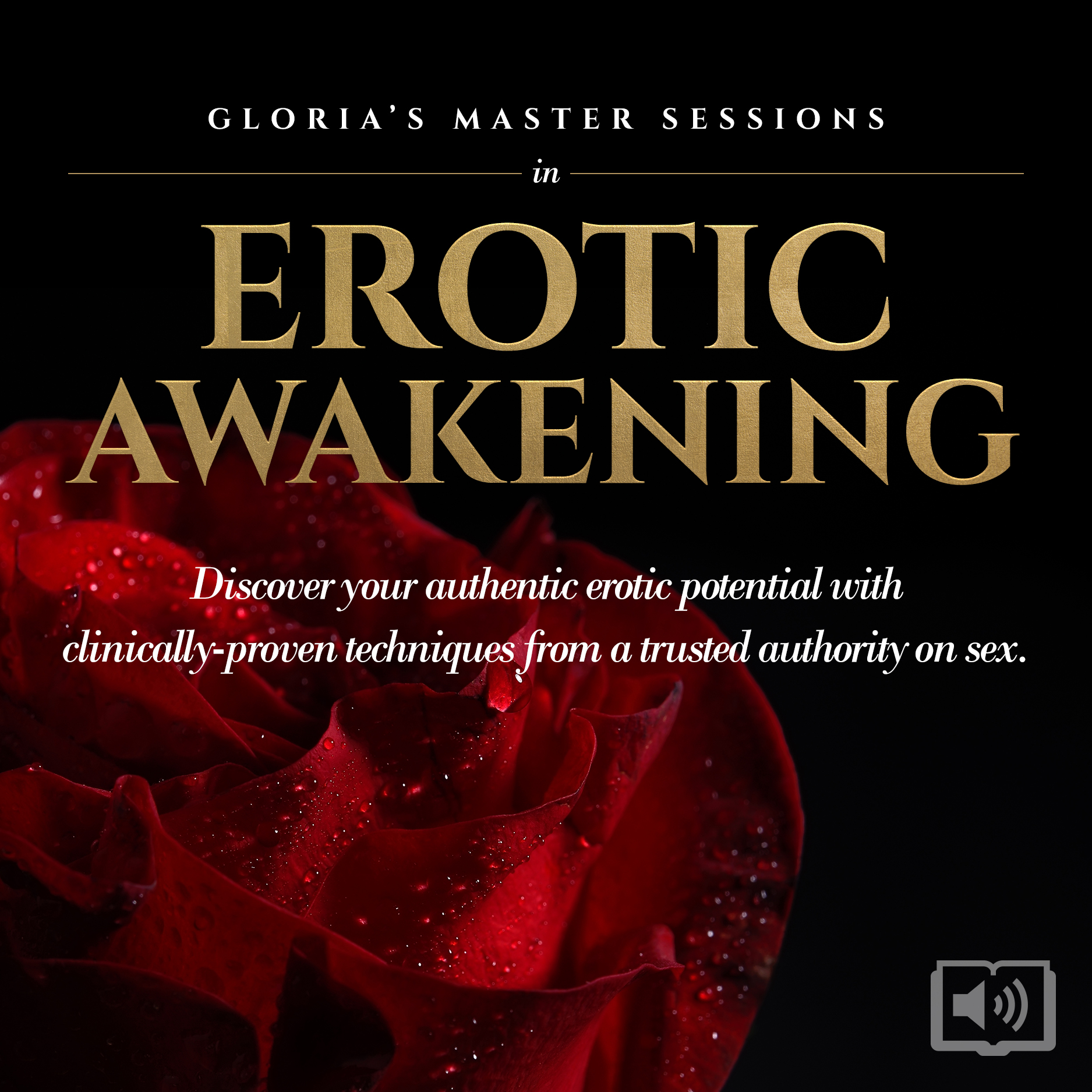 Gloria's Master Sessions in Erotic Awakening